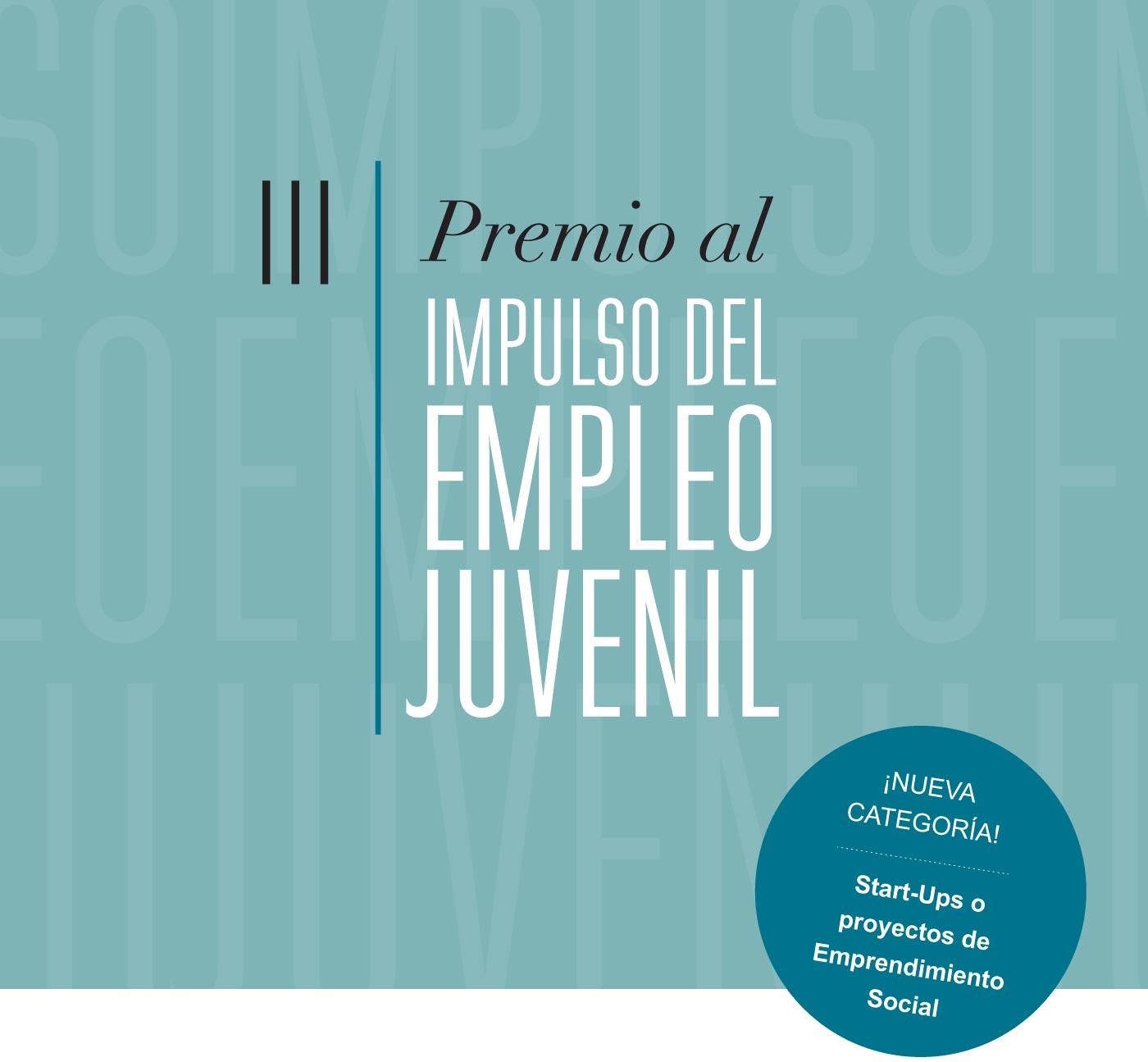 Fundación Mahou San Miguel convoca los II I Premio s al Impulso del Empleo Juvenil