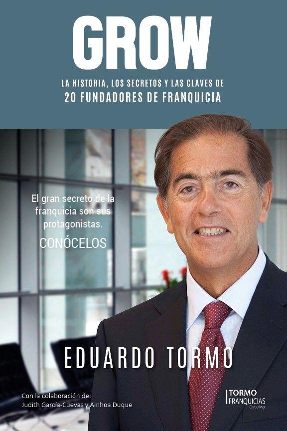 GROW, el último libro de Eduardo Tormo, apunta a convertirse en el bestseller de la franquicia